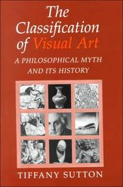 Cover of: The classification of visual art