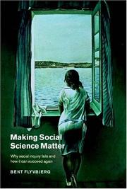Cover of: Making Social Science Matter | Bent Flyvbjerg