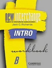 Cover of: New Interchange Intro Workbook B | Jack C. Richards