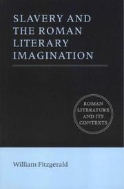 Cover of: Slavery and the Roman literary imagination