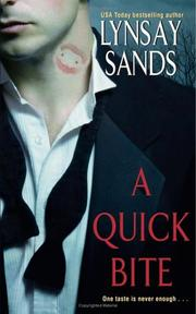 Cover of: A Quick Bite (Argeneau Vampire) | Lynsay Sands
