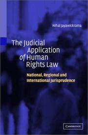 Cover of: The Judicial Application of Human Rights Law | Nihal Jayawickrama