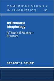 Inflectional Morphology: A Theory of Paradigm Structure