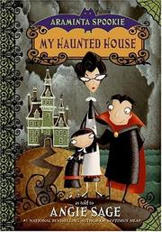 Cover of: My haunted house | Angie Sage