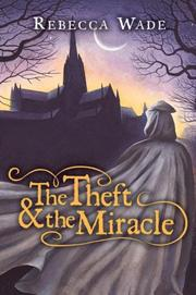 Cover of: The Theft & the Miracle