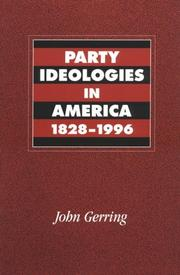 Cover of: Party Ideologies in America, 18281996 | John Gerring