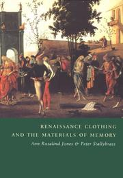 Renaissance Clothing and the Materials of Memory (Cambridge Studies in Renaissance Literature and Culture)