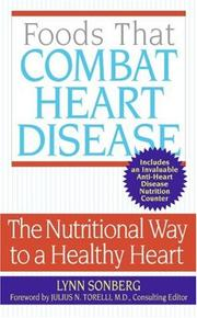 Foods That Combat Heart Disease by Lynn Sonberg