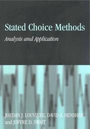 Cover of: Stated Choice Methods | Jordan J. Louviere