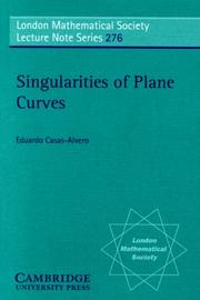 Cover of: Singularities of Plane Curves | Eduardo Casas-Alvero