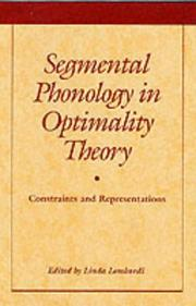 Cover of: Segmental Phonology in Optimality Theory | Linda Lombardi