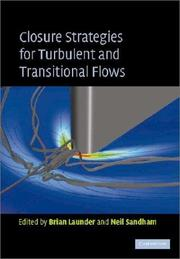 Cover of: Closure Strategies for Turbulent and Transitional Flows |