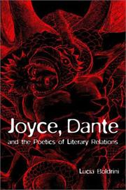 Cover of: Joyce, Dante, and the poetics of literary relations