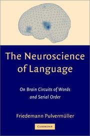 Cover of: The neuroscience of language | Friedemann PulvermuМ€ller