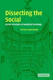 Cover of: Dissecting the Social | Peter Hedstrom