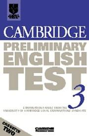 Cover of: Cambridge Preliminary English Test 3 Cassette Set