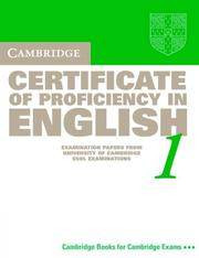 Cover of: Cambridge Certificate of Proficiency in English 1 Student's Book