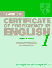 Cover of: Cambridge Certificate of Proficiency in English 1 Teacher's Book