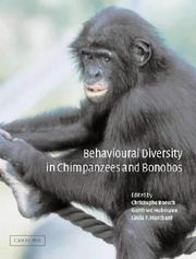 Cover of: Behavioural Diversity in Chimpanzees and Bonobos | Linda Marchant