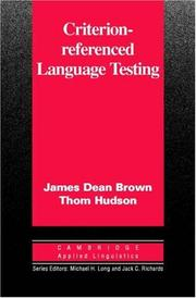 Criterion-Referenced Language Testing (Cambridge Applied Linguistics)
