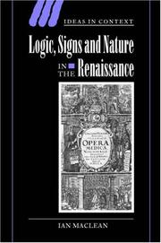 Cover of: Logic, Signs and Nature in the Renaissance | Ian Maclean