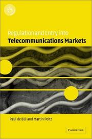 Cover of: Regulation and Entry into Telecommunications Markets | Paul de Bijl