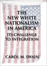 The New White Nationalism in America by Carol M. Swain