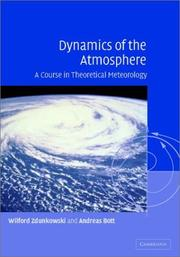 Cover of: Dynamics of the Atmosphere | Wilford Zdunkowski