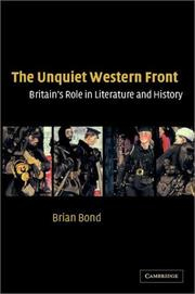 Cover of: The Unquiet Western Front: Britain's Role in Literature and History