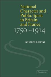 Cover of: National character and public spirit in Britain and France, 1750-1914