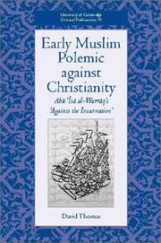 Cover of: Early Muslim Polemic against Christianity | David Thomas