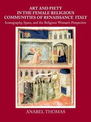 Cover of: Art and piety in the female religious communities of Renaissance Italy
