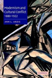 Cover of: Modernism and Cultural Conflict, 18801922 | Ann L. Ardis