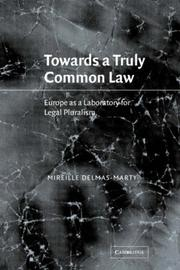 Cover of: Towards a truly common law | Mireille Delmas-Marty