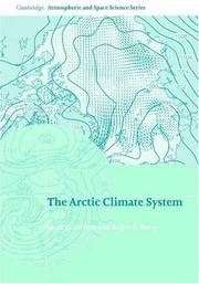 Cover of: The Arctic Climate System (Cambridge Atmospheric and Space Science Series) | Mark C. Serreze, Roger G. Barry