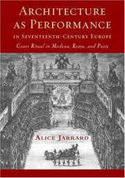 Cover of: Architecture as Performance in Seventeenth-Century Europe | Alice Jarrard