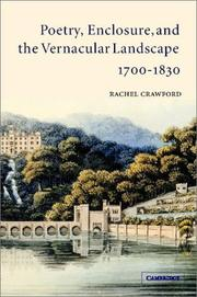 Cover of: Poetry, enclosure, and the vernacular landscape, 1700-1830 | Rachel Crawford