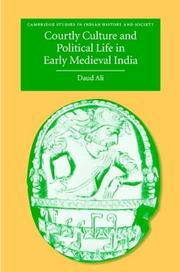 Cover of: Courtly culture and political life in early medieval India
