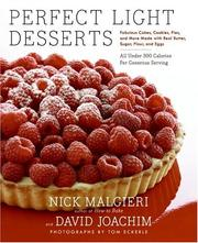 Cover of: Perfect Light Desserts | Nick Malgieri