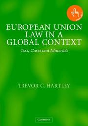 Cover of: European Union law in a global context | Trevor C. Hartley