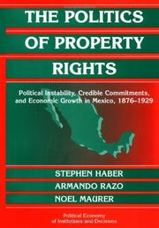 Cover of: The Politics of Property Rights | Stephen Haber