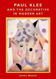 Cover of: Paul Klee and the Decorative in Modern Art by Jenny Anger