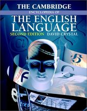 Cover of: The Cambridge encyclopedia of the English language | David Crystal