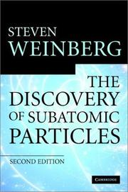 The Discovery of Subatomic Particles