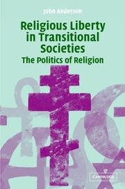 Cover of: RELIGIOUS LIBERTY IN TRANSITIONAL SOCIETIES: THE POLITICS OF RELIGION |