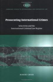 Cover of: Prosecuting international crimes | Robert Cryer