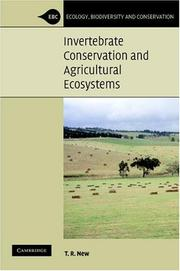 Cover of: Invertebrate Conservation and Agricultural Ecosystems (Ecology, Biodiversity and Conservation) | T. R. New