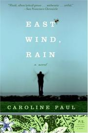 Cover of: East Wind, Rain | Caroline Paul