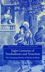 Cover of: Eight Centuries of Troubadours and Trouvères | John Haines