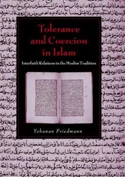 Cover of: Tolerance and Coercion in Islam